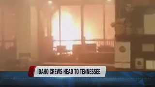 Idaho fire crews assist in Tennessee
