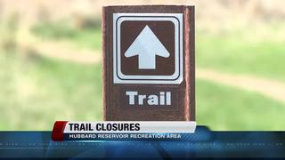 Trails closed at Hubbard Recreation Area