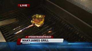 Food Truck Friday: MakyJames Grill