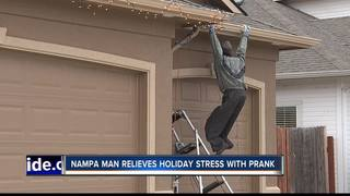 Nampa man pranking neighbors with holiday decor