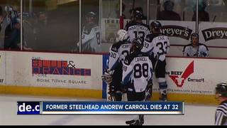 Former Steelhead Andrew Carroll dies at 32